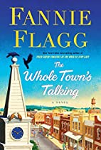 The Whole Town's Talking: A Novel by…