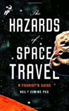 The Hazards of Space Travel: A Tourist's…