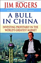 A Bull in China: Investing Profitably in the…