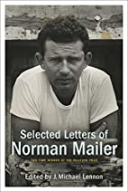 Selected Letters of Norman Mailer by Norman…
