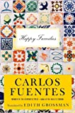 Fuentes, Carlos: Happy Families: Stories