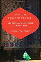 Paradise Beneath Her Feet: How Women Are…