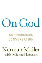 On God: An Uncommon Conversation by Norman…