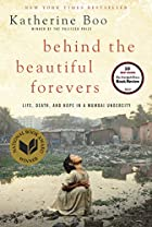 Behind the Beautiful Forevers: Life, Death,…