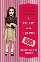 A Ticket to the Circus: A Memoir by Norris…