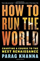 How to Run the World: Charting a Course to…