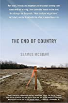 The End of Country by Seamus McGraw