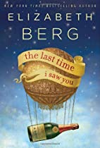 The Last Time I Saw You: A Novel by…