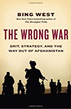 The Wrong War: Grit, Strategy, and the Way…