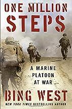One Million Steps: A Marine Platoon at War…
