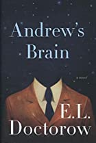 Andrew's Brain: A Novel by E. L. Doctorow