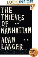 The Thieves of Manhattan: A Novel