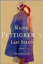 Major Pettigrew's Last Stand: A Novel…