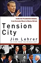 Tension City: Inside the Presidential…