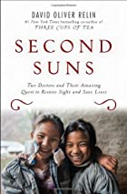Second Suns: Two Doctors and Their Amazing…