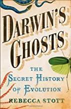 Darwin's Ghosts: The Secret History of…