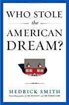 Who stole the American dream? by Hedrick…