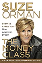 The Money Class: Learn to Create Your New…