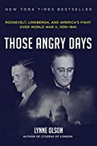 Those Angry Days: Roosevelt, Lindbergh, and…