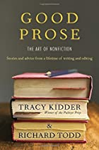 Good Prose: The Art of Nonfiction by Tracy…
