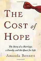The Cost of Hope: A Memoir by Amanda Bennett