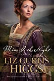 Higgs, Liz Curtis: Mine Is the Night: A Novel