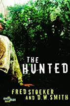 The Hunted (Every Man Series) by Fred…