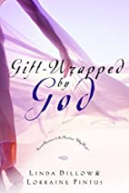 Gift-Wrapped by God: Secret Answers to the…