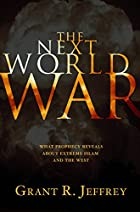 The Next World War: What Prophecy Reveals…