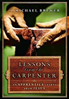 Lessons from the Carpenter: An Apprentice…