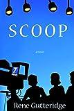 Gutteridge, Rene: Scoop (Occupational Hazards, Book 1)