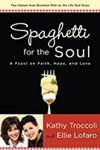 Spaghetti for the Soul: A Feast of Faith,…
