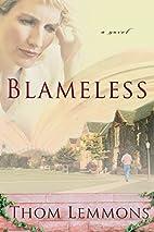 Blameless by Thom Lemmons