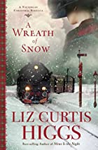 A Wreath of Snow: A Victorian Christmas…