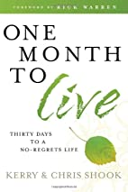 One Month to Live: Thirty Days to a…