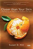 Closer Than Your Skin: Unwrapping the…