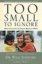 Too Small to Ignore: Why the Least of These…