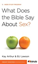 What Does the Bible Say About Sex?…