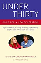 Under Thirty: Plays for a New Generation by…