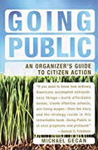 Going Public: An Organizer's Guide to…
