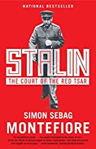 Stalin: The Court of the Red Tsar by Simon…