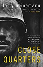 Close Quarters by Larry Heinemann
