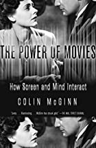 The Power of Movies: How Screen and Mind…