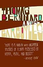 Gargoyles by Thomas Bernhard