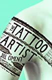 Ciment, Jill: The Tattoo Artist