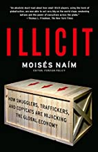 Illicit: How Smugglers, Traffickers, and…