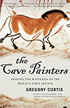 The Cave Painters: Probing the Mysteries of…