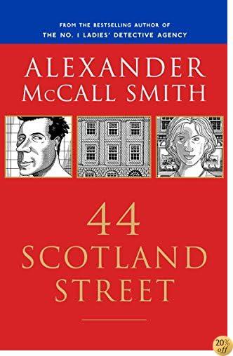 T44 Scotland Street (44 Scotland Street Series, Book 1)