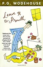 Leave it to Psmith by P. G. Wodehouse