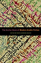 The Anchor Book of Modern Arabic Fiction by…